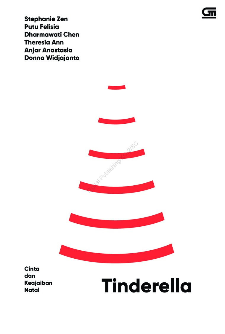 Buku Digital Tinderella: Cinta dan Keajaiban Natal oleh Donna Widjajanto, Stephanie Priskila Zen, Dharmawati, Putu Felisia, Anjar Anastasia,Theresia Ann
