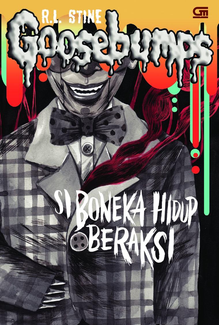 Goosebumps: Si Boneka Hidup Beraksi (Night of The Living Dummy) by R.L. Stine Digital Book