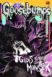 Goosebumps: Gadis yang Suka Monster (The Girl Who Cried Monster) by R.L. Stine Cover