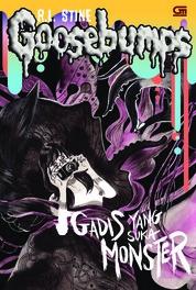 Cover Goosebumps: Gadis yang Suka Monster (The Girl Who Cried Monster) oleh R.L. Stine