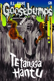 Goosebumps: Tetangga Hantu (The Ghost Next Door) by R.L. Stine Cover