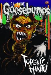 Cover Goosebumps: Topeng Hantu (The Haunted Mask) oleh R.L. Stine
