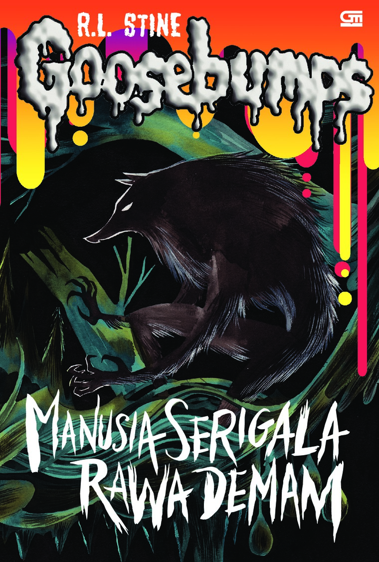 Goosebumps: Manusia Serigala Rawa Demam (Werewolf of Fever Swamp) by R.L. Stine Digital Book
