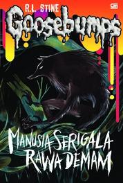 Cover Goosebumps: Manusia Serigala Rawa Demam (Werewolf of Fever Swamp) oleh R.L. Stine
