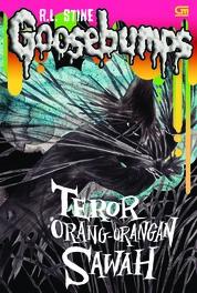 Cover Goosebumps: Teror Orang-Orangan Sawah (The Scarecrow Walks at Midnight) oleh R.L. Stine