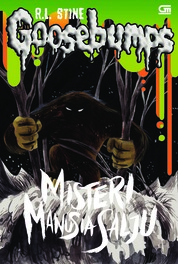 Cover Goosebumps: Misteri Manusia Salju (The Abominable Snowman at Pasadena) oleh R.L. Stine