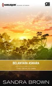 Cover Harlequin Koleksi Istimewa: Belantara Asmara (The Devil's Own) oleh Sandra Brown