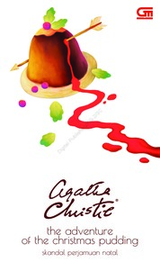 Cover Skandal Perjamuan Natal (The Adventure of the Christmas Pudding ) oleh Agatha Christie