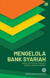 Cover Mengelola Bank Syariah (Cover Baru) oleh Ikatan Bankir Indonesia