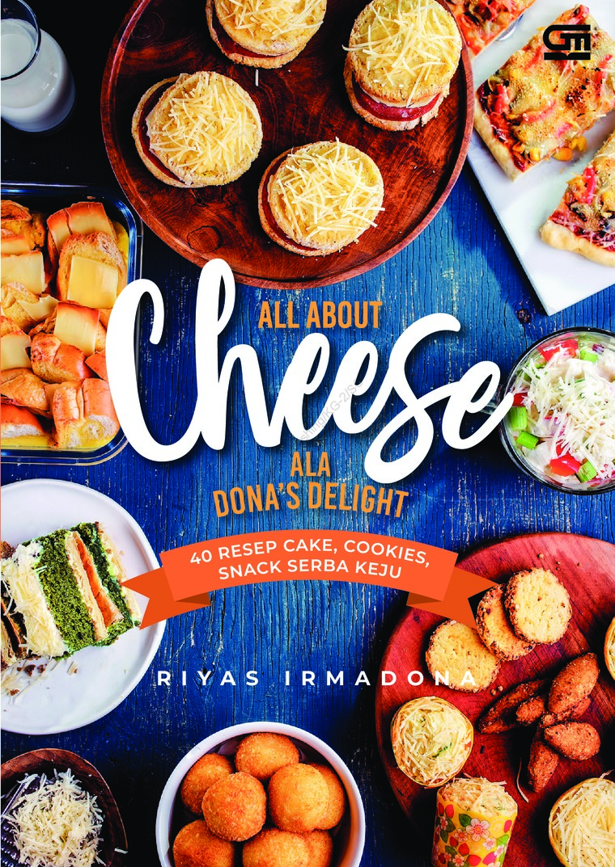 Buku Digital All About Cheese Ala Dona's Delight oleh Riyas Irmadona
