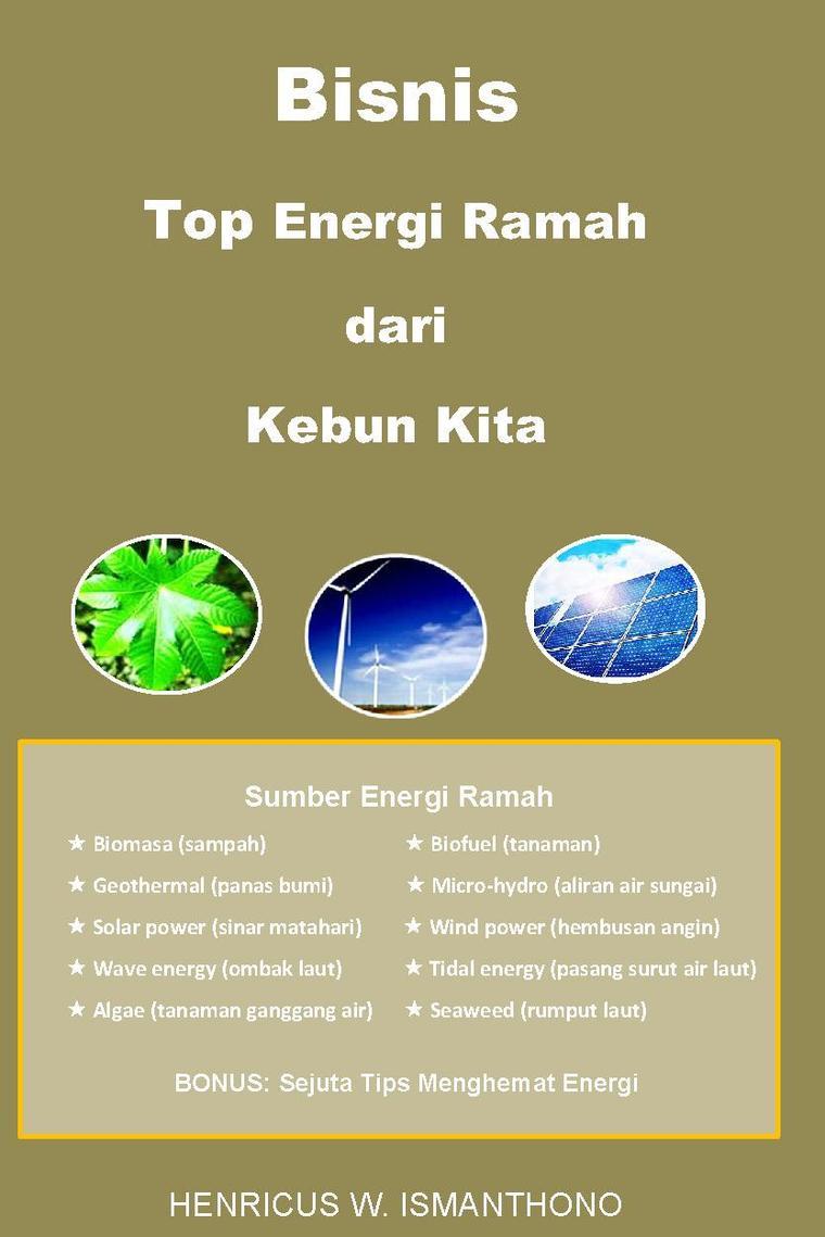 Buku Digital Bisnis Top Energi Ramah dari Kebun Kita oleh HW Ismanthono