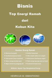 Cover Bisnis Top Energi Ramah dari Kebun Kita oleh HW Ismanthono