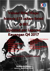 Valuasi Nilai Wajar historis 613 saham listed di BEI Updated per Laporan Keuangan Q4 2017 by Buddy Setianto Cover