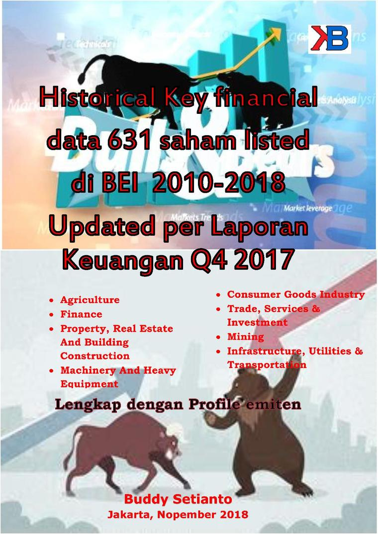Buku Digital Historical Key financial data 613 saham listed di BEI 2010-2018 Updated per Laporan Keuangan Q4 2017 oleh Buddy Setianto