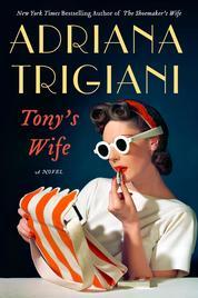Cover Tony's Wife oleh Adriana Trigiani
