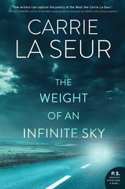 The Weight of an Infinite Sky by Carrie La Seur Cover