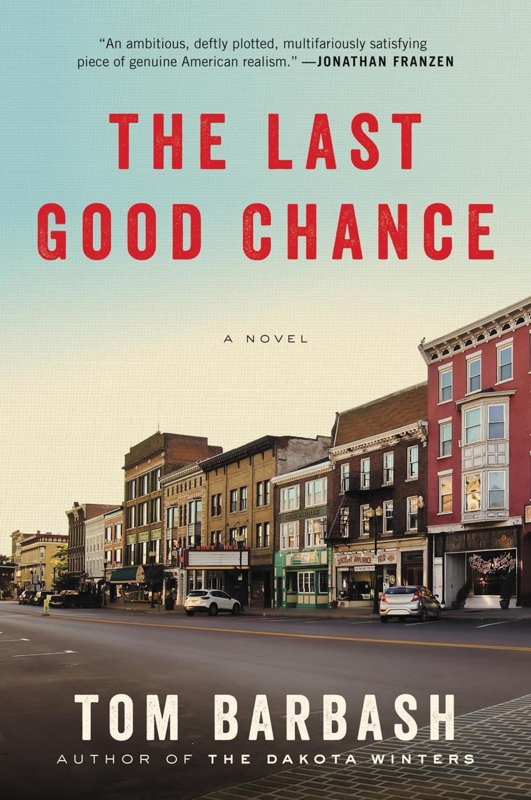 Buku Digital The Last Good Chance oleh Tom Barbash