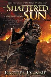 The Shattered Sun by Rachel Dunne Cover