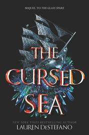 The Cursed Sea by Lauren DeStefano Cover