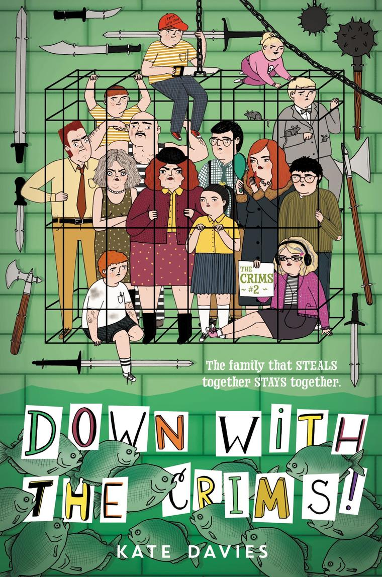 Buku Digital The Crims #2: Down with the Crims! oleh Kate Davies