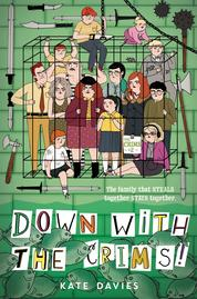 The Crims #2: Down with the Crims! by Kate Davies Cover