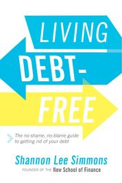 Living Debt-Free by Shannon Lee Simmons Cover