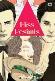 Cover Miss Pesimis oleh Alia Zalea