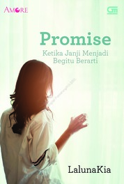 Amore: Promise: Ketika Janji Menjadi Begitu Berarti by LalunaKia Cover