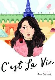 C'Est La Vie by Mirna Basthami Cover