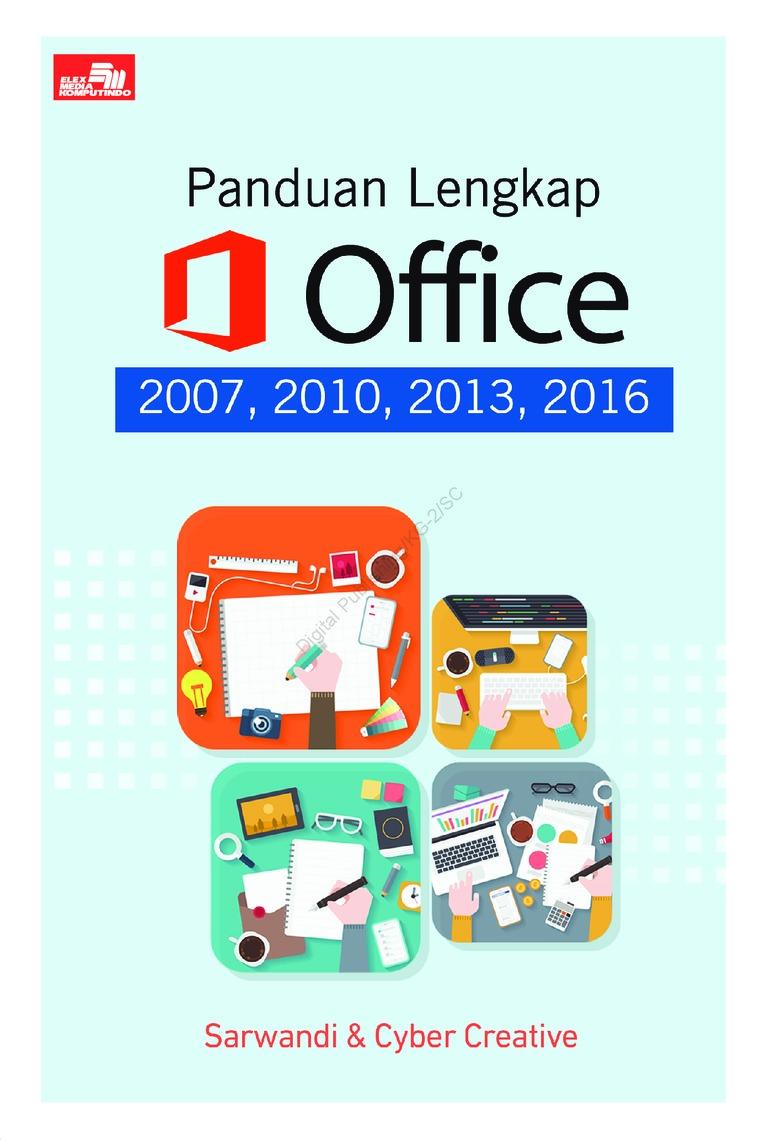Buku Digital Panduan Lengkap Office 2007, 2010, 2013, 2016 oleh Sarwandi & Cyber Creative