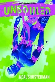 Jiwa yang Tercerabut (Unsouled) by Neal Shusterman Cover