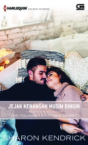 Harlequin Koleksi Istimewa: Jejak Kenangan Musim Dingin (The Italian's Christmas Secret) by Sharon Kendrick Cover