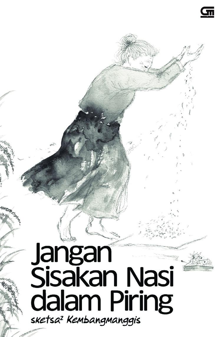 Buku Digital Jangan Sisakan Nasi dalam Piring oleh Kembangmanggis