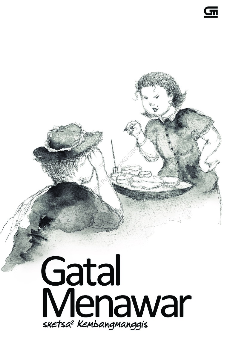 Buku Digital Gatal Menawar oleh Kembangmanggis