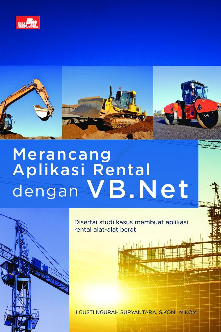 Buku Digital Merancang Aplikasi Rental dengan VB.Net oleh I Gusti Ngurah Suryantara, S.Kom., M.Kom.