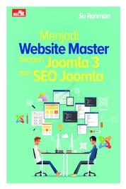 Cover Menjadi Website Master dengan Joomla 3 dan SEO Joomla oleh Su Rahman