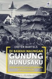 Cover Di Bawah Naungan Gunung Nunusaku jilid 1 oleh Dieter Bartels