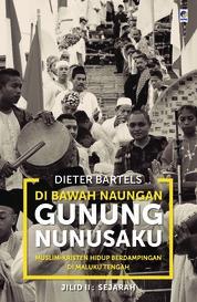 Cover Di Bawah Naungan Gunung Nunusaku jilid 2 oleh Dieter Bartels