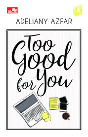 CITYLITE: Too Good for You by Adeliany Azfar Cover