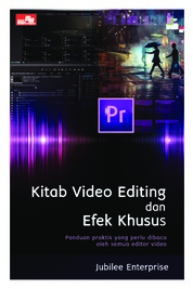 Cover Kitab Video Editing dan Efek Khusus oleh Jubilee Enterprise