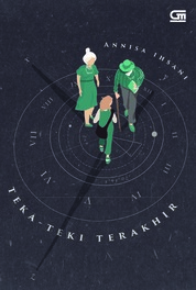 Cover TeenLit: Teka-Teki terakhir oleh Annisa Ihsani