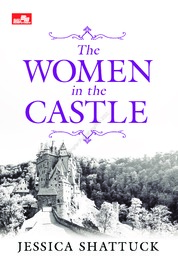 Cover The Women In The Castle oleh Jessica Shattuck