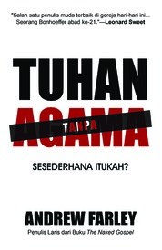 Tuhan Tanpa Agama by Andrew Farley Cover