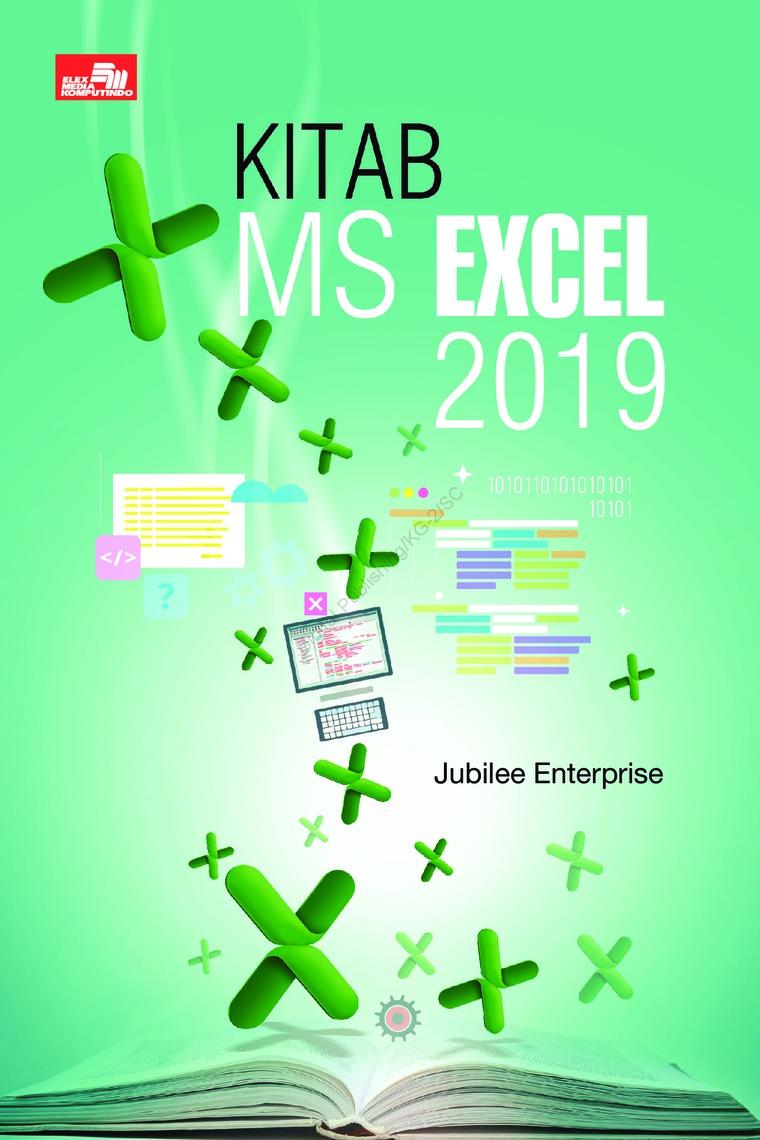 Buku Digital Kitab MS Excel 2019 oleh Jubilee Enterprise