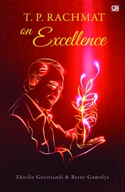 T.P. Rachmat on Excellence (SC) by Ekuslie Goestiandi & Berny Gomulya Cover