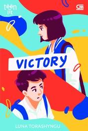Cover TeenLit: Victory oleh Luna Torashyngu