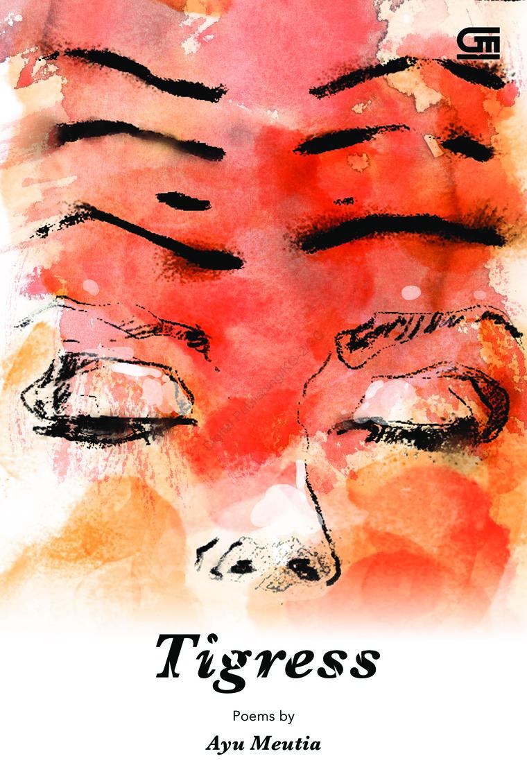 Buku Digital Tigress *Puisi oleh Ayu Meutia
