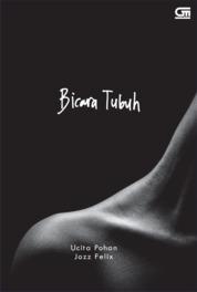 Bicara Tubuh *Puisi by Ucita Pohan Cover
