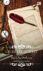 Cover Historical Romance: Pangeran Miss Valenti (She's No Princess) oleh Laura Lee Guhrke