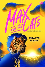 Cover Max dan Kucing-Kucing (Max and The Cats) oleh Moacyr Scliar